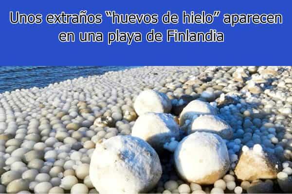 """Unos extraños """"huevos de hielo"""" aparecen en una playa de Finlandia"""